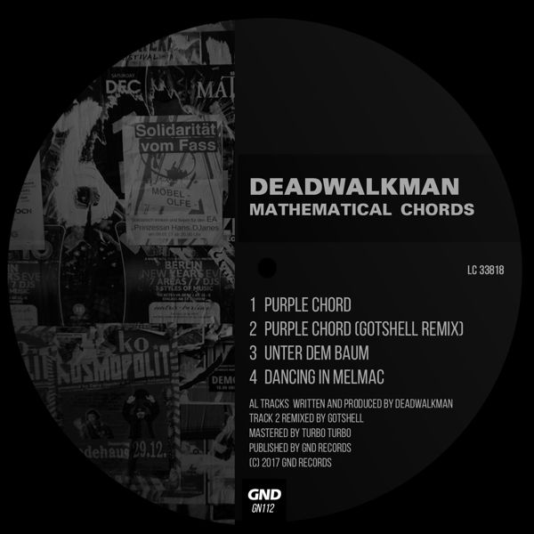 Deadwalkman Mathematical Chords GND Records