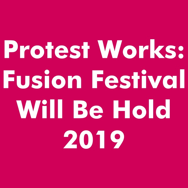 Protest Works Fusion Festival 2019
