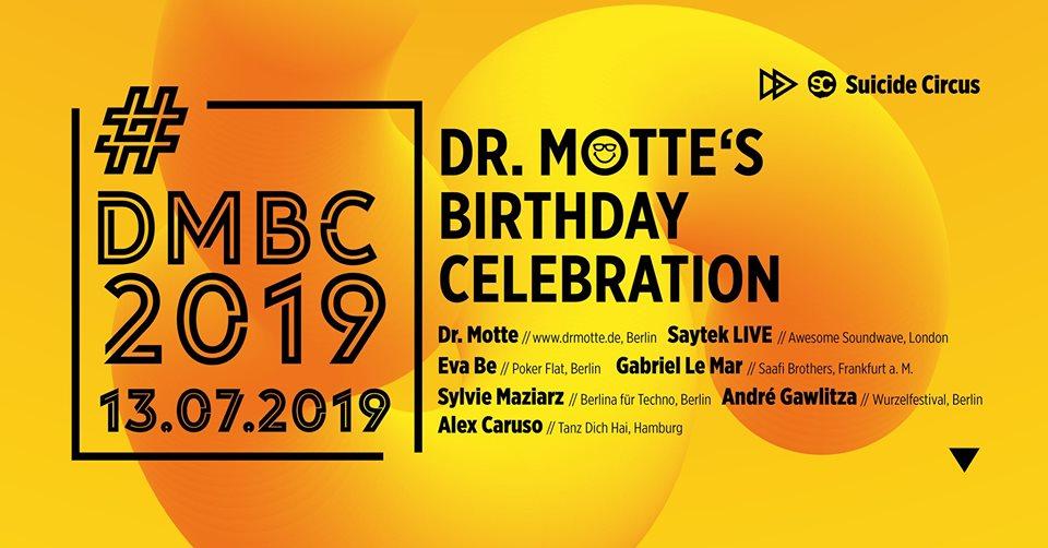 dr. motte birthday celebration sucide circus berlin 2019