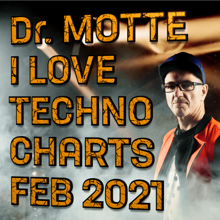 dr. motte i love techno charts february 2021