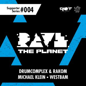 rave the planet supporter series 004