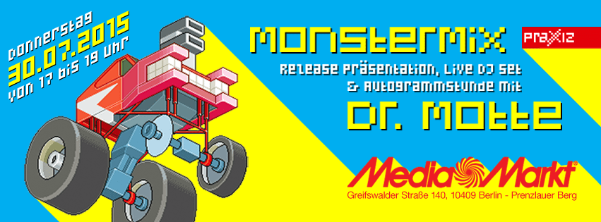 Media Markt Monster Mix Party & Autograph Session